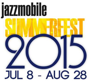 Jazzmobile Summerfest 2015